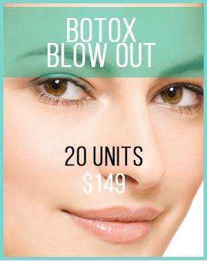 Botox Blow Out Area Promotion