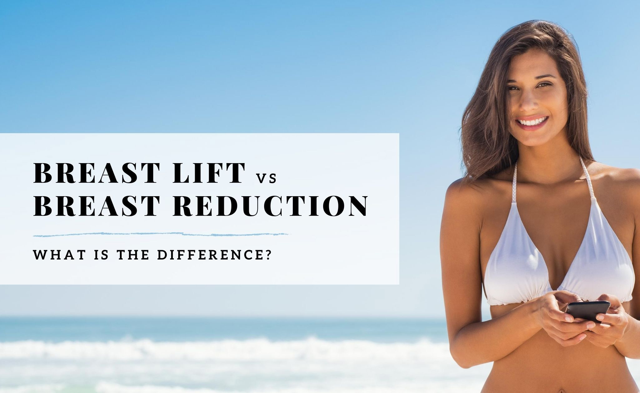 Breast_lift_vs_breast_reduction blog header